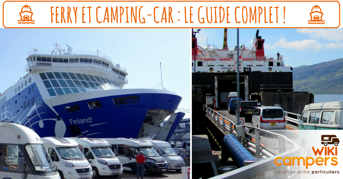 Ferry et camping-car : une combinaison gagnante !