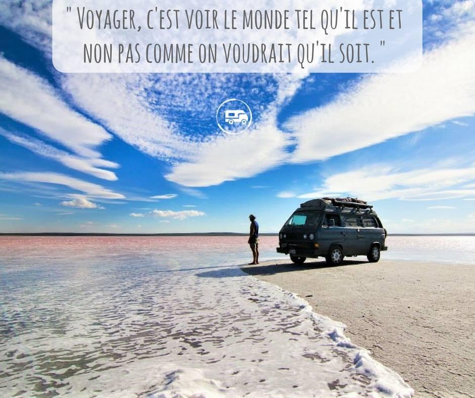 Citation voyage, voir le monde tel qu'il est !