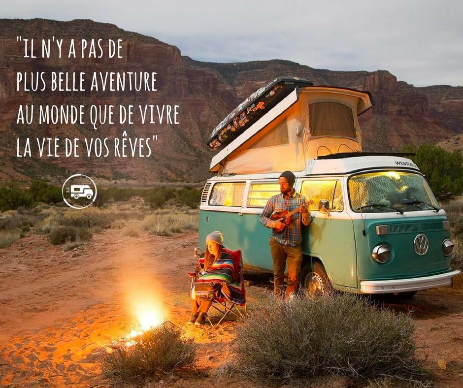 Il n'y a pas de plus belles aventures au monde que de vivre la vie de vos reves