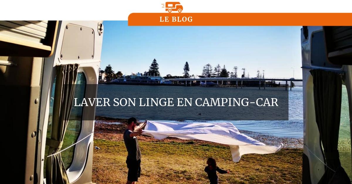 Laver Son Linge En Camping Car Découvrez Nos Astuces